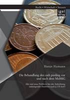 Die Behandlung Des Cash Pooling VOR Und Nach Dem Momig: Alte Und Neue Probleme Bei Der Anfechtung Aufsteigender Darlehen Nach 135 Inso (Paperback)