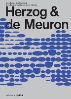 Herzog & de Meuron: Architektur und Baudetail / Architecture and Construction Details - DETAIL Special (Hardback)