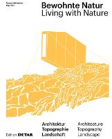 Bewohnte Natur: Living with Nature - DETAIL Special (Hardback)