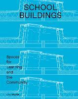 School buildings: School architecture and construction details (Paperback)