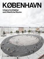 KOBENHAVN. Urbane Architektur und oeffentliche Raume (Hardback)
