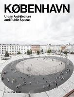 KOBENHAVN. Urban Architecture and Public Spaces - DETAIL Special (Paperback)