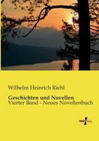 Geschichten und Novellen: Vierter Band - Neues Novellenbuch (Paperback)
