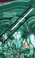 Art without Death - Conversations on Russian Cosmism (Paperback)