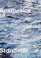 Aesthetics of Standstill (Paperback)