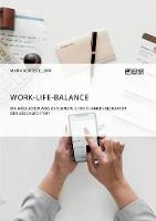 Work-Life-Balance. Ein M glicher Weg Zur Beruflichen Chancengleichheit Der Geschlechter? (Paperback)