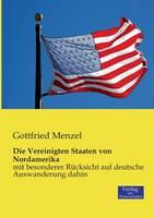 Die Vereinigten Staaten Von Nordamerika (Paperback)