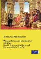 Wilhelm Emmanuel von Kettelers Schriften