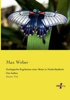 Zoologische Ergebnisse einer Reise in Niederlandisch Ost-Indien: Dritter Teil (Paperback)