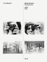 Timm Rautert: Bildanalytische Photographie, 1968-1974 (Hardback)