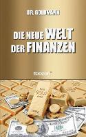 Die Neue Welt Der Finanzen (Paperback)