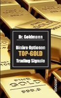 Binare Optionen Top-Gold Trading Signale (Paperback)