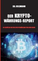 Der Kryptow hrungs-Report (Paperback)