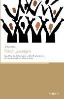 Frisch Gesungen (Paperback)