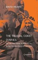 The Trucial Coast Diaries