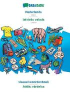 BABADADA, Nederlands - latviesu valoda, beeldwoordenboek - Attēlu vārdnīca: Dutch - Latvian, visual dictionary (Paperback)