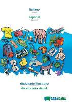 Babadada, Italiano - Espa ol, Dizionario Illustrato - Diccionario Visual (Paperback)