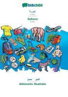 BABADADA, Arabic (in arabic script) - italiano, visual dictionary (in arabic script) - dizionario illustrato: Arabic - Italian, visual dictionary (Paperback)