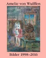 Amelie von Wulffen: Bilder / Works 1998-2016 (Paperback)