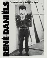 Rene Daniels: Fragments from an Unfinished Novel (Paperback)