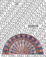 Pattern and Decoration: Ornament as Promise (Paperback)