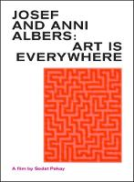 DVD: Josef and Anni Albers.: Art is Everywhere: A Film by Sedat Pakay (DVD video)
