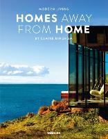 Modern Living: Homes Away From Home (Hardback)