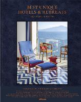 Best Unique Hotels & Retreats: Eighty Four Rooms (Hardback)