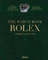 The: Rolex: The Watch Book (New, Extended Edition) (Hardback)