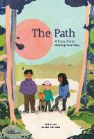 The Path: A Story about Finding Your Way (Hardback)