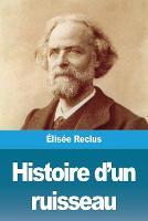 Histoire d'un ruisseau (Paperback)