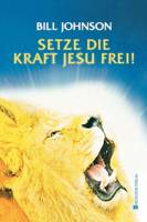 Release the Power of Jesus (German) (Paperback)