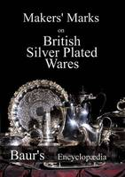 Makers' Marks on British Silver Plated Wares