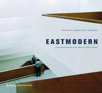 Eastmodern: Architecture and Design of the 1960s and 1970s in Slovakia (Paperback)