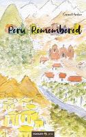Peru Remembered (Paperback)