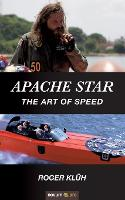Apache Star: The Art of Speed (Paperback)