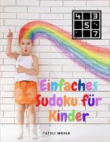 Einfaches Sudoku fur Kinder: Sudoku-Ratselbuch fur Kinder (Paperback)