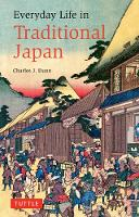 Everyday Life in Traditional Japan - Tuttle Classics (Paperback)