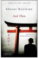 And Then - Tuttle Classics (Paperback)