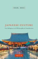 Japanese Culture: The Religious and Philosophical Foundations (Paperback)