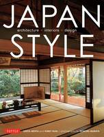 Japan Style: Architecture Interiors Design (Paperback)