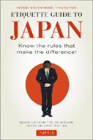 Etiquette Guide to Japan: Know the Rules that Make the Difference! (Third Edition) (Paperback)