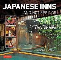 Japanese Inns and Hot Springs