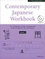 Contemporary Japanese Workbook Volume 2: (Audio CD Included)