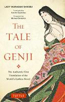 The Tale of Genji: The Authentic First Translation of the World's Earliest Novel - Tuttle Classics (Paperback)