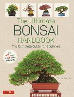 The Ultimate Bonsai Handbook