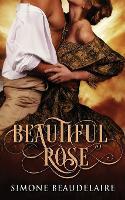 Beautiful Rose (Paperback)