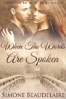 When The Words Are Spoken: Large Print Edition - Hearts in Winter 2 (Paperback)