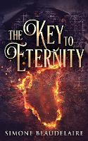 The Key To Eternity (Paperback)