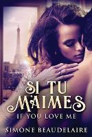 Si Tu M'Aimes (Paperback)